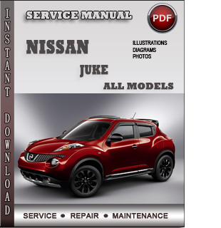 nissan juke service repair manual download info service. Black Bedroom Furniture Sets. Home Design Ideas