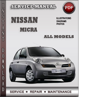 Nissan Micra Service Repair Manual Download