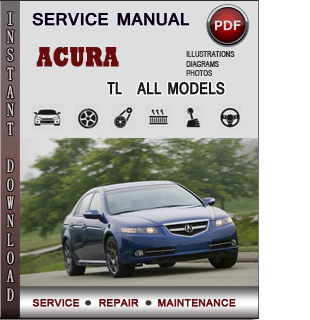 Acura Tl Service Repair Manual Download Info Service Manuals border=
