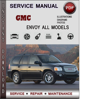 gmc envoy service repair manual download info service 2002 GMC Envoy Problems 2002 gmc envoy owner's manual