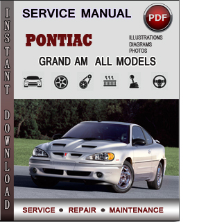 Pontiac Grand Am Service Repair Manual Download Info border=