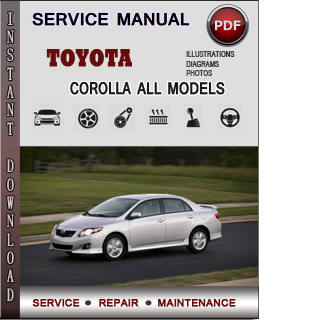 Toyota Corolla Service Repair Manual Download | Info Service Manuals