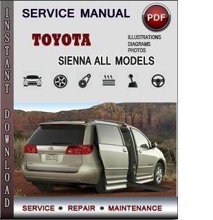Toyota Sienna Service Repair Manual Download Info Service Manuals